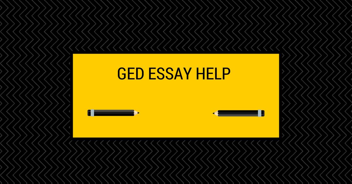 Ged writing essay help