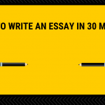 How To Write An Essay In 30 Minutes