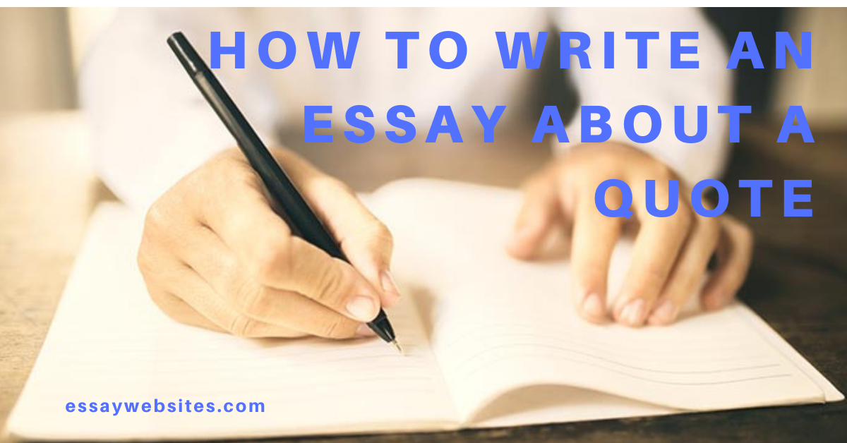 How to Write an Essay About a Quote